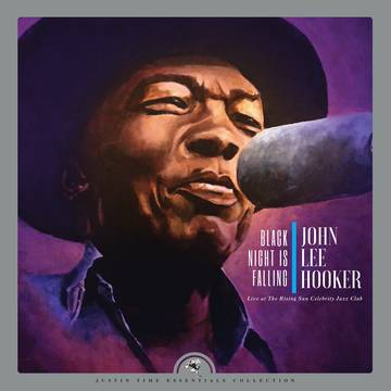 John Lee Hooker Black Night Is Falling Live at The Rising Sun