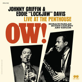 Johnny Griffin & Eddie Lockjaw Davis OW! Live at the Penthouse