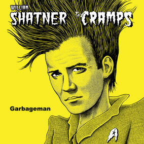William Shatner & The Cramps Garbageman-12 Inch
