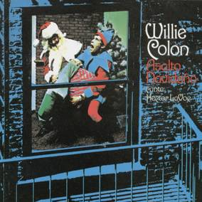 Willie Colon & Hector Lavoe Asalto Navideño